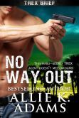 No Way Out (TREX, #4)