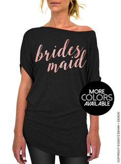 30e64fe38a0 Bridesmaid Shirt - Rose and Pearl Collection - Slouchy Tee (Small-Plus Sizes)  - Gold. Rose Gold. Silver Ink Available. Groom ShirtsTeam Bride ...
