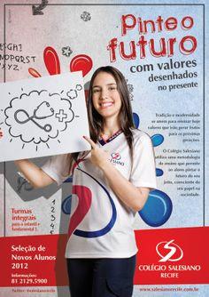 Campanha de matrículas 2012 para o Colégio Salesiano do Recife.