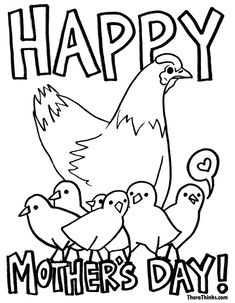 mothers dau coloring pages | Happy mother's Day with chickens printable