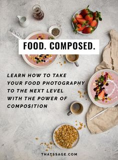 Learn how to compose incredible food photos that will stand out from the crowd (and have fun doing it) #foodphotgraphy #foodstyling #foodblogger #foodblog