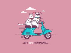 Let´s see the world...