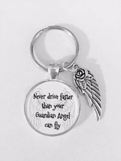Never Drive Faster Than Your Guardian Angel Can Fly Angel Wing Sweet Sixteen Friends Sister Inspirational Motivational Quote Keychain Sweet Sixteen Gifts, Sweet 16 Gifts, Sweet Sixteen Quotes, Rings And Wings, Sweet 16 Birthday, 16th Birthday, Birthday Ideas, Nurse Jewelry, Mail Gifts