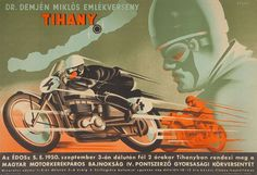 Tihany Vintage Poster Vintage Cycles, Vintage Bikes, Vintage Motorcycles, Vintage Racing, Vintage Ads, Vintage Posters, Retro Ads, Bike Poster, Motorcycle Posters