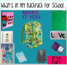 """What's In My Backpack For School?"" by the-wonderful-tip-girls-forever ❤ liked on Polyvore"