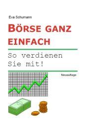 Börsenbuch: Börse ganz einfach. So verdienen Sie mit! Börse für Anfänger - klicken Sie hier für mehr Informationen und Rezensionen bei unserem Werbepartner Amazon