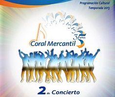 Coral Mercantil 35 Años 2do. Concierto hoy sábado a las 4:3o pm en el Espacio Cultural La Pizarra