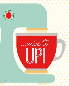 Mix it UP! #Free #Kitchen #Printable