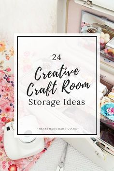 24 Creative Craft Room Storage Ideas to organise your craft supplies!