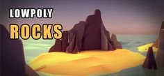 Tutorial: Creating Low-poly Rocks