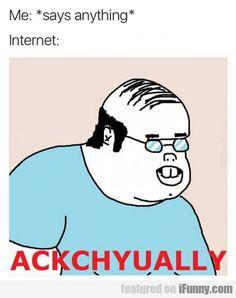 ACKCHYUALLY