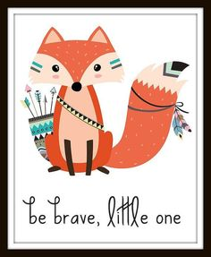 Be Brave Print, Tribal Nursery Prints, Tribal Nursery Digital Prints, Be Brave, Be Brave Little One, Be Brave Little One Printable