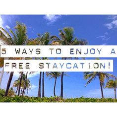 How to have a Free Staycation! #travel #vacation #staycation