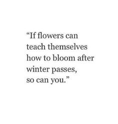 If flowers can teach themselves.