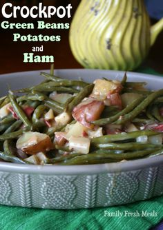 Crockpot Green Beans Potatoes and Ham - FamillyFreshMeals.com