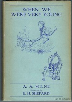 When We Were Very Young by A. A. Milne with Decorations by Ernest H. Shepard