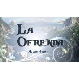 La Ofrenda (Spanish Edition) (Kindle Edition)By Alain Gomez