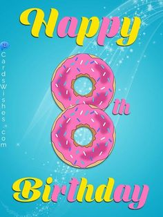 Write a birthday message to an 8 year old kid and make them happy. Happy Birthday Funny Dog, Birthday Wishes Girl, Happy Birthday Niece, Old Birthday Cards, Happy Birthday Wishes Images, Birthday Girl Quotes, Birthday Poems, Birthday Wishes For Myself, Birthday Messages