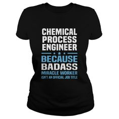 CHEMICAL PROCESS ENGINEER BECAUSE BADASS MIRACLE WORKER IS NOT AN OFFICIAL JOB TITLE T-SHIRT, HOODIE==►►CLICK TO ORDER SHIRT NOW #chemical #process #engineer #CareerTshirt #Careershirt #SunfrogTshirts #Sunfrogshirts #shirts #tshirt #tshirts #hoodies #hoodie #sweatshirt #fashion #style