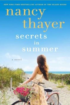 Books That Should Be Hallmark Movies: Secrets in Summer by Nancy Thayer