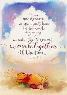 Winnie the Pooh In Dreams we can be together all the time #loveandmarriagequotes Winnie the Pooh In Dreams we can be together all the time #loveandmarriagequotes The post Winnie the Pooh In Dreams we can be together all the time #loveandmarriagequotes appeared first on Paris Disneyland Pictures.