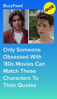 Only Someone Obsessed With '80s Movies Can Match These Characters To Their Quotes