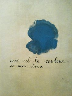 Juan Miro, this is the color of my dreams