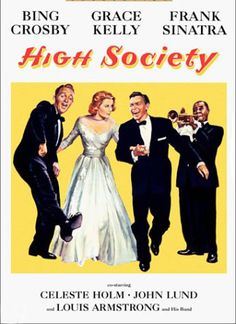 """High Society--remake of """"Philadelphia Story""""--with plenty of musical opportunities"""