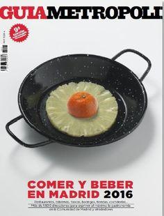 Guía Metrópoli: comer y beber en Madrid 2016 - http://www.conmuchagula.com/guia-metropoli-comer-y-beber-en-madrid-2016/?utm_source=PN&utm_medium=Pinterest+CMG&utm_campaign=SNAP%2Bfrom%2BCon+Mucha+Gula