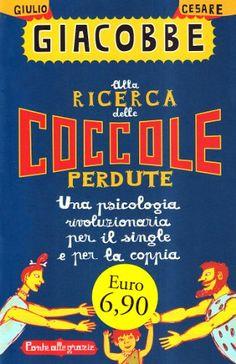Alla ricerca delle coccole perdute (Giulio Cesare Giacobbe)