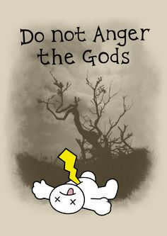 Don't Anger the Gods. Our brand New design for October 2014