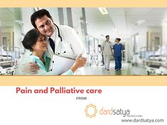 Palliative Symptom Management In Delhi: Patient's health condition is topmost priority of Dardsatya - Pain Relief at Home PalliativeCare is patient and family friendly treatment atmosphere, provided by a team of doctors, nurses and other specialists to reduce the pain and suffering of patient. Visit http://www.dardsatya.com/ to know more.