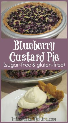 Blueberry Custard Pie (sugar free and gluten free)