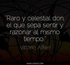 Lo dijo... Vittorio Alfieri   Frases célebres y dichos populares
