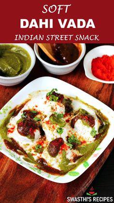 Dahi Vada Recipe, Chaat Recipe, Biryani Recipe, Holi Recipes, Snacks Recipes, Tasty Vegetarian Recipes, Veg Dishes, Indian Dessert Recipes, Chutney Recipes