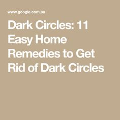 Dark Circles: 11 Easy Home Remedies to Get Rid of Dark Circles