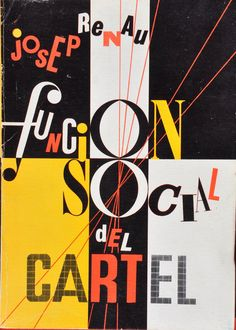 Josep Renau Cartells – The social function of the advertising poster, 1936 Creative Typography, Typography Letters, Graphic Design Typography, Lettering, Book Design Inspiration, Typography Inspiration, Hba Design, Monospace, Unique Poster