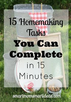 15 Homemaking Tasks you can complete in 15 minutes. What can you do when you have just 15 minutes? Do a quick home clean up with one these 15 minutes tasks. By Smart Mom Smart Ideas House Cleaning Tips, Diy Cleaning Products, Cleaning Solutions, Cleaning Hacks, Cleaning Routines, Cleaning Schedules, Speed Cleaning, Daily Cleaning, Cleaning Recipes
