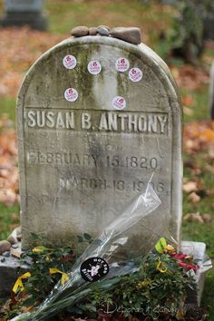 """We owe our Right to Vote in the USA to Susan B. Her grave in Mt. Hope Cemetery is visited by people adorning it with """"I Voted"""" stickers to honor the icon of women's suffrage. Susan B Anthony, What Is A Feminist, Vote Sticker, Famous Graves, Smash The Patriarchy, Cemetery Art, Faith In Humanity, Before Us, Women In History"""