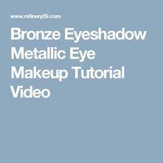 Bronze Eyeshadow Metallic Eye Makeup Tutorial Video