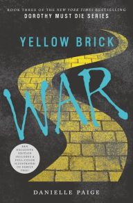 Top 10 Updates of Classic Stories: Yellow Brick War Author Danielle Paige Shares Her Picks — The B&N Teen Blog