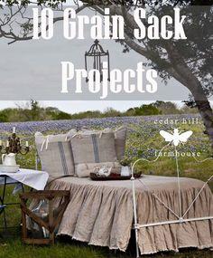 10 projects using grain sacks www.cedarhillfarmhouse.com