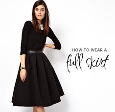 How to Wear a Full Skirt: tips and advice from The Fashion Police