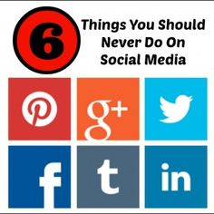 The 6 Things You Should Never Do On Social Media. Click here: http://www.quickalliance.com/ #Blog #SocialMedia