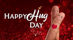 Happy Hug Day 2019 Date: Valentine's Day is close at hand. Beginning February the week-long celebrations of love started off with Rose Day and will end with Valentine's Day on February One special day that is celebrated during the week to.