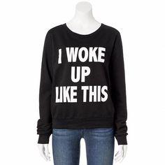 Romantic Rebel ''I Woke Up Like This'' Sweatshirt - Juniors #Kohls