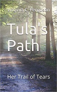 Tula's Path: Her Trail of Tears Historical Fiction Books For Kids, Trail Of Tears, Paths, Virginia, Amazon, Riding Habit