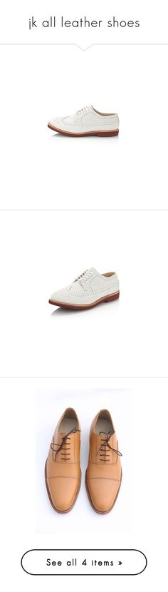 """""""jk all leather shoes"""" by harikleiatsirka ❤ liked on Polyvore featuring men's fashion, men's shoes, men's oxfords, mens leather oxford shoes, mens shoes, mens oxford shoes, mens leather shoes, mens leather sole shoes, men's boots and mens boots"""