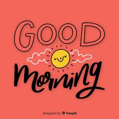 Good Morning Letter, Good Morning Love Messages, Good Morning Beautiful Images, Good Morning Funny, Good Morning Coffee, Good Morning Happy, Good Morning Greetings, Good Morning Good Night, Good Morning Wishes