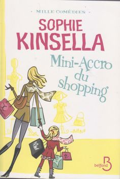 Mini-accro du shopping, Sophie Kinsella